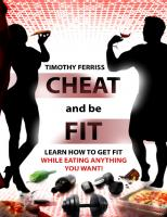 Cheat and be Fit: Learn how to get fit while eating anything you like!
