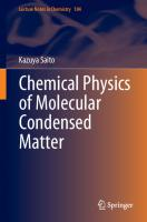 Chemical Physics of Molecular Condensed Matter [1st ed.]  9789811590221, 9789811590238