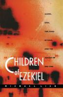 Children of Ezekiel: Aliens, UFOs,  the Crisis of Race, and the Advent of End Time  0822322684, 9780822322689