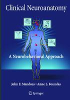 Clinical Neuroanatomy: A Neurobehavioral Approach  9780387366012, 0387366016