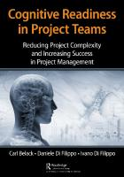 COGNITIVE READINESS IN PROJECT TEAMS : reducing project complexity and increasing success in ... project management.  9780429953743, 0429953747