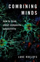 Combining Minds: How to Think about Composite Subjectivity  0190859059, 9780190859053