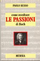 Come ascoltare le Passioni di Johann Sebastian Bach
