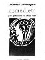 Comedieta : (de la globalización y el arte del bufón)