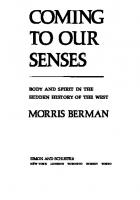 Coming to our senses : body and spirit in the hidden history of the West  9780671666187, 0671666185