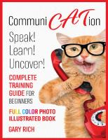 Communi Cat Ion : Speak - Learn- Uncover-Complete Training Guide for beginners-Full Color Photo Illustrated Book  9798590449972