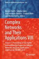 Complex Networks and Their Applications VIII: Volume 1 Proceedings of the Eighth International Conference on Complex Networks and Their Applications COMPLEX NETWORKS 2019 [1st ed. 2020]