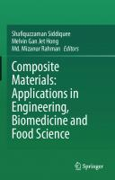 Composite Materials: Applications in Engineering, Biomedicine and Food Science [1st ed.]  9783030454883, 9783030454890