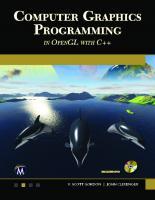 Computer Graphics Programming in OpenGL Using C++  1683922212, 9781683922216