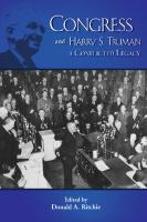 Congress and Harry S. Truman: A Conflicted Legacy  1935503944, 9781935503941