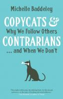 Copycats & Contrarians: Why We Follow Others … and When We Don't  0300220227,  9780300220223