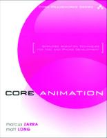 Core animation: simplified animation techniques for Mac and iPhone development  9780321617750, 0321617754, 1771771771