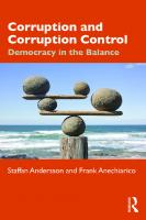 Corruption and Corruption Control: Democracy in the Balance  2019000722, 2019009045, 9781351206990, 9781351206983, 9781351206976, 9781351206969, 9780815383000, 9780815383017