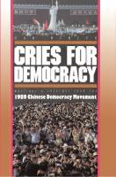 Cries for Democracy: Writings and Speeches from the Chinese Democracy Movement  0691031460, 9780691031460