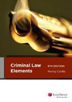 Criminal law elements [Sixth edition.]  9780409347418, 0409347418