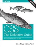 CSS: The Definitive Guide: visual presentation for the web [fourth edition]  9781449393199, 1449393195