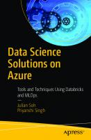 Data Science Solutions on Azure: Tools and Techniques Using Databricks and MLOps [1st ed.]  9781484264041, 9781484264058