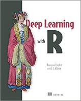 Deep learning with R  9781617295546, 161729554X