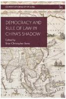 Democracy and Rule of Law in China's Shadow  1509933964, 9781509933969, 9781509949175, 9781509933976