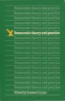 Democratic Theory and Practice  0521285267