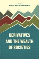 Derivatives and the Wealth of Societies  9780226392660, 9780226392837, 9780226392974
