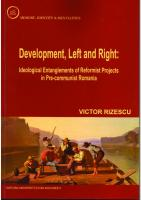 Development, Left and Right: Ideological Entanglements of Reformist Projects in Pre-communist Romania  6061610351,  9786061610358
