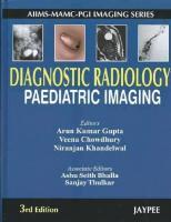 Diagnostic Radiology [3ed.]  9350252058, 9789350252055