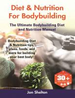 Diet & Nutrition For Bodybuilding The Ultimate Bodybuilding Diet and Nutrition Manual  1941070450
