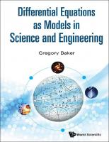 Differential Equations as Models in Science and Engineering [Paperbacked.]  9814656976, 9789814656979, 9814759163