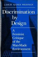 Discrimination by Design: A Feminist Critique of the Man-Made Environment [Hardcovered.]  0252018494, 9780252018497