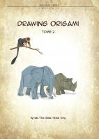 Drawing Origami Tome 2