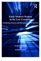 Early Modern Women in the Low Countries: Feminizing Sources and Interpretations of the Past (Women and Gender in the Early Modern World) [1ed.]  0754667421, 9780754667421