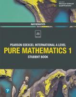 Edexcel International A Level Mathematics Pure Mathematics 1 Student Book: Student Book [1ed.]  1292244798, 9781292244792
