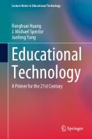 Educational Technology: A Primer for the 21st Century  981136642X, 9789811366420