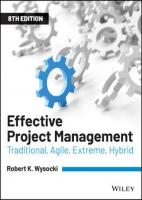 Effective Project Management: Traditional, Agile, Extreme, Hybrid  1119562805, 9781119562801