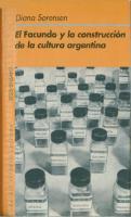 El Facundo Y La Construccion De La Cultura Argentina