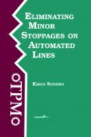 Eliminating Minor Stoppages on Automated Lines [1ed.]  9780915299706, 9781563273858, 9780203758182, 9781351452717, 9781351452700, 9781351452724