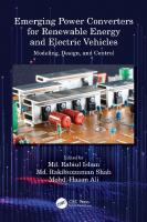 Emerging Power Converters for Renewable Energy and Electric Vehicles: Modeling, Design, and Control  9780367528034, 9780367528140, 9781003058472
