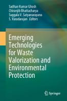 Emerging Technologies for Waste Valorization and Environmental Protection [1st ed.]