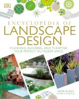 Encyclopedia of Landscape Design: Planning, Building, and Planting Your Perfect Outdoor Space [Revised]  1465463852, 9781465463852