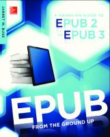 EPUB from the ground up a hands-on guide to EPUB 2 and EPUB 3  9780071830539, 0071830537, 9780071830522, 0071830529