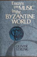 Essays on Music in the Byzantine World  978-0393332766