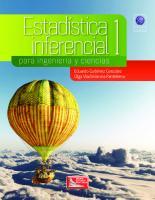 Estadística inferencial 1 para ingeniería y ciencias.  9786077444879, 6077444871