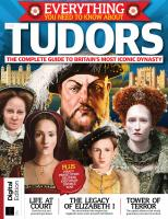 Everything You Need to Know About Tudors