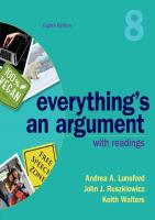 Everything's an Argument with Readings (8th Edition) [8thed.]  1319056261, 9781319056261