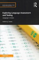 Exploring language assessment and testing: language in action  9780415597234, 9780415597241, 9781315889627, 0415597234, 0415597242