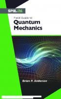 Field Guide to Quantum Mechanics  1510622829, 9781510622821