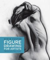 Figure drawing for artists : making every mark count  9781631590658, 1631590650