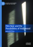 Film Noir and the Possibilities of Hollywood [1st ed.]  9783030370572, 9783030370589