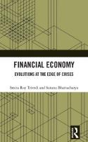 Financial Economy: Evolutions at the Edge of Crises  9781138228450, 9781351233231